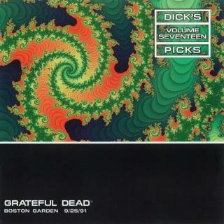 Dick's Picks Vol. 17: 9/25/91 (Boston Garden, Boston, MA)