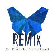 En fjärils vingslag (Remix)