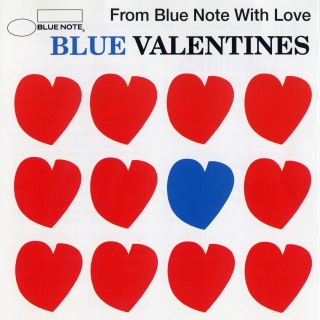 Blue Valentines -From Blue Note With Love