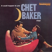 Chet Baker Sings: It Could Happen To You [Original Jazz Classics Remasters] (OJC Remaster)