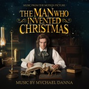 The Man Who Invented Christmas (Original Motion Picture Soundtrack)