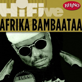Rhino Hi-Five: Afrika Bambaataa