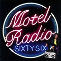MOTEL RADIO SiXTY SiX