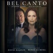 Bel Canto (Original Motion Picture Soundtrack) feat. Renèe Fleming