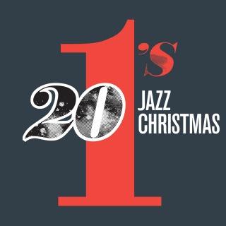 20 #1's : Jazz Christmas