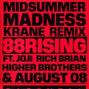 Midsummer Madness (feat. Joji, Rich Brian, Higher Brothers & AUGUST 08) [KRANE Remix]