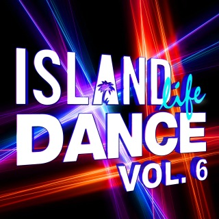 Island Life Dance (Vol. 6)