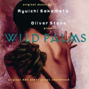 Wild Palms (Original ABC Event Series Soundtrack)