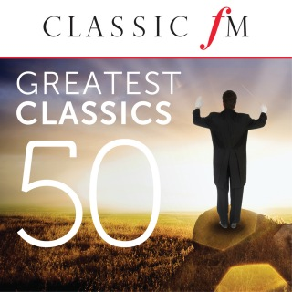 50 Greatest Classics by Classic FM