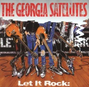 Let It Rock...Best Of Georgia Satellites