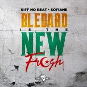 Blédard Is The New Fresh feat. Sofiane