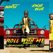 Roll With Me feat. Shungudzo, ZieZie