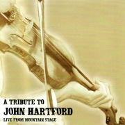 A Tribute To John Hartford (Live From Mountain Stage)