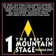 The Best of Mountain Stage Live, Vol. 1