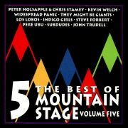 The Best of Mountain Stage Live, Vol. 5