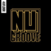 4 To The Floor Presents Nu Groove