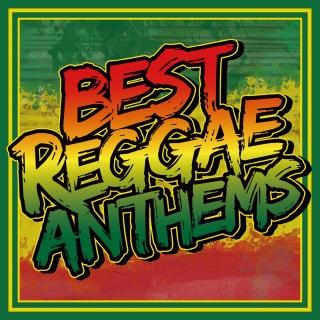 Best Reggae Anthems