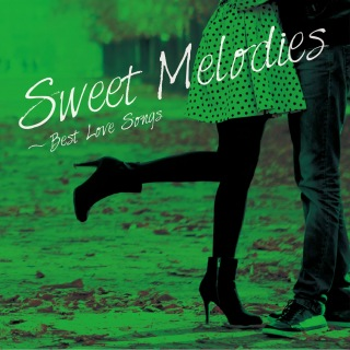 Sweet Melodies - Best Love Songs