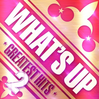 What's Up Greatest Hits 2