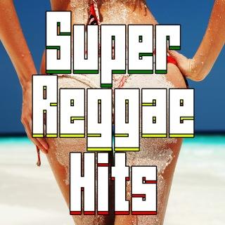Super Reggae Hits