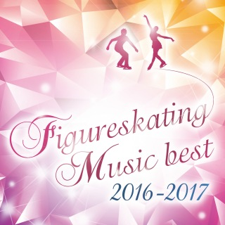 Figure Skating Music Best 2016 - 2017