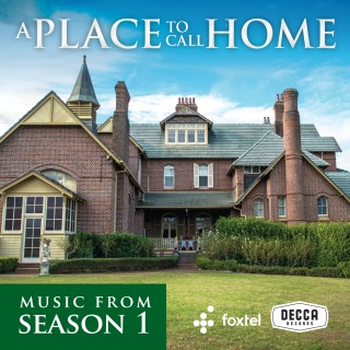 A Place To Call Home (Season 1 / Original TV Soundtrack)
