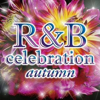 R&B Celebration Autumn