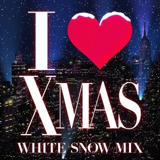 I Love X'mas White Snow Mix (Mixed By Zukie / Midnight Rock)