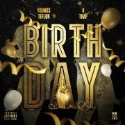 Birthday (feat. K-Trap)
