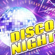 DISCO NIGHT -HIT SONG-