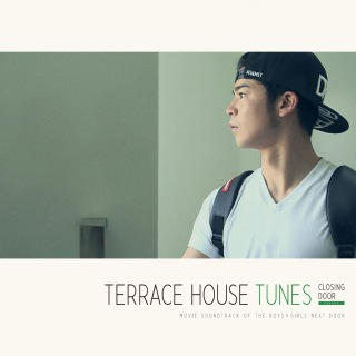 TERRACE HOUSE TUNES - CLOSING DOOR