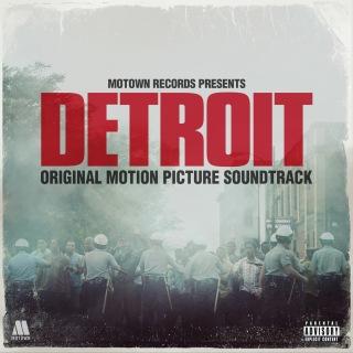 Detroit (Original Motion Picture Soundtrack)