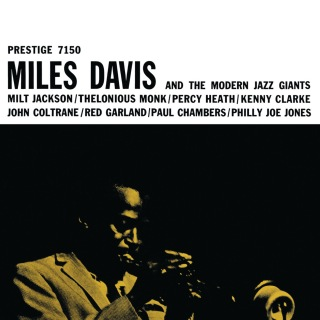 Miles Davis And The Modern Jazz Giants (Rudy Van Gelder Remaster)