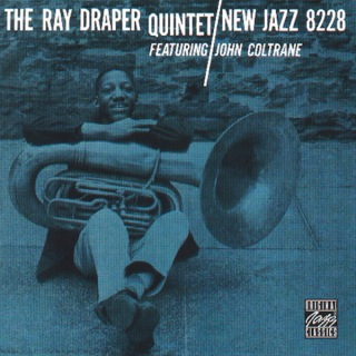 The Ray Draper Quintet Featuring John Coltrane (Reissue)