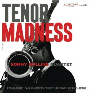 Tenor Madness (Rudy Van Gelder Remaster) feat. Red Garland, Paul Chambers, Philly Joe Jones, John Coltrane