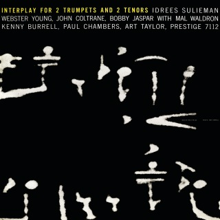 Interplay For 2 Trumpets And 2 Tenors feat. Mal Waldron, Kenny Burrell, Paul Chambers, Art Taylor