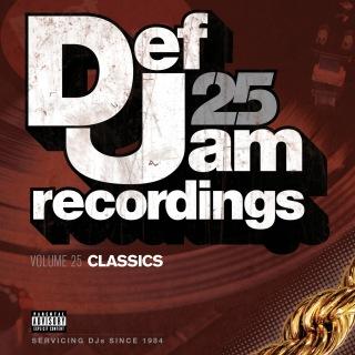 Def Jam 25, Vol. 25 - Classics (Explicit Version)