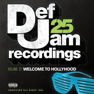 Def Jam 25, Vol. 22 - Welcome To Hollyhood (Explicit Version)