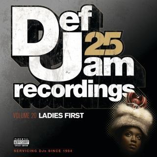 Def Jam 25, Vol. 20 - Ladies First (Explicit Version)