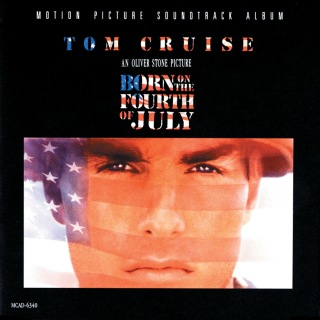 Born On The Fourth Of July (Original Motion Picture Soundtrack)