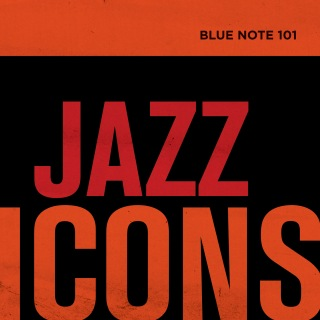 Blue Note 101: Jazz Icons