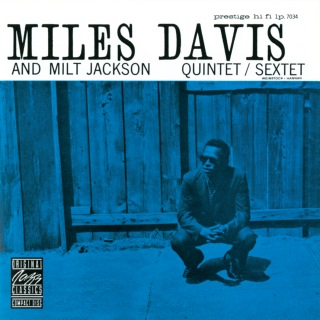 Miles Davis And Milt Jackson Quintet/Sextet