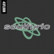 4 To The Floor Presents Soulfuric