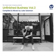 Unfinished Business Volume 2 compiled & mixed by Luke Solomon