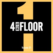 4 To The Floor Volume 01