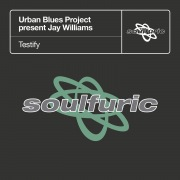 Testify (Urban Blues Project present Jay Williams)