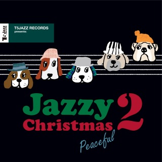 T5Jazz Records presents: Jazzy Christmas / Peaceful 2 (PCM 96kHz/24bit)