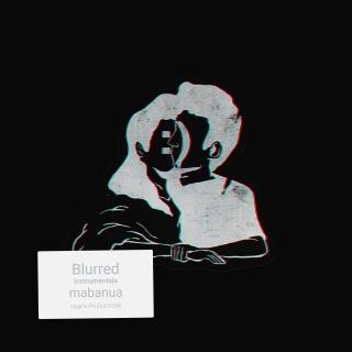 Blurred (Instrumentals)