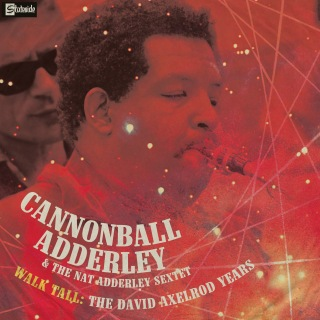 Walk Tall: The David Axelrod Years