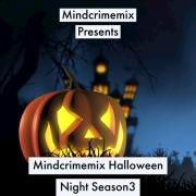 Mindcrimemix Halloween Night Season 3